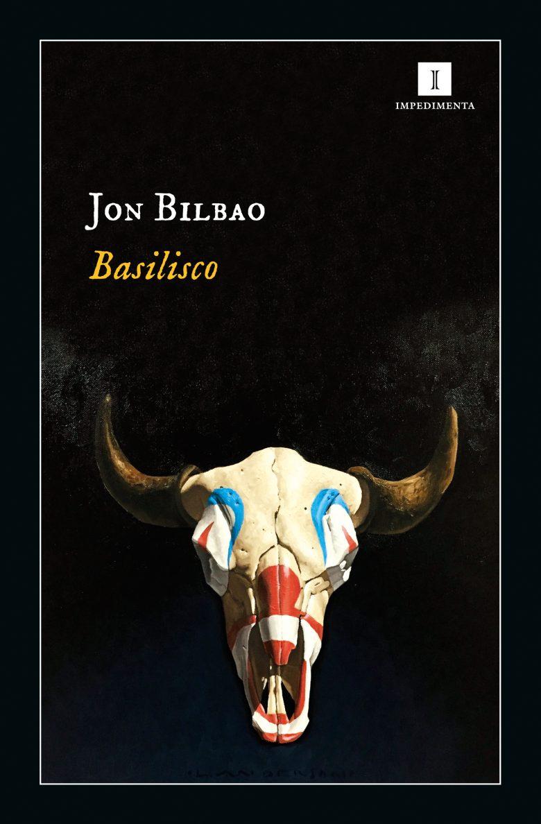 Portada de Basilisco de Jon BIlbao